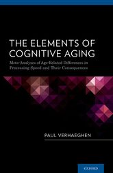 The Elements of Cognitive AgingMeta-Analyses of Age-Related Differences in Processing Speed and Their Consequences