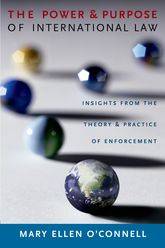 The Power and Purpose of International LawInsights from the Theory and Practice of Enforcement$