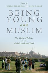 Being Young and MuslimNew Cultural Politics in the Global South and North