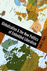 Globalization and the New Politics of Embedded Liberalism | Oxford Scholarship Online
