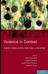 Violence in ContextCurrent Evidence on Risk, Protection, and Prevention
