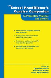 The School Practitioner's Concise Companion to Preventing Violence and Conflict$