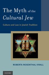 The Myth of the Cultural JewCulture and Law in Jewish Tradition