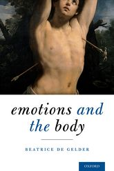 Emotions and the Body - Oxford Scholarship Online