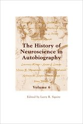 The History of Neuroscience in Autobiography Volume 6$