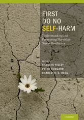 First Do No Self HarmUnderstanding and Promoting Physician Stress Resilience
