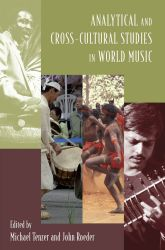 Analytical and Cross-Cultural Studies in World Music