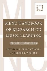 MENC Handbook of Research on Music LearningVolume 1: Strategies