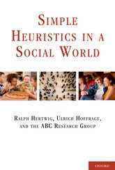 Simple Heuristics in a Social World | Oxford Scholarship Online