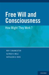 Free Will and ConsciousnessHow Might They Work?