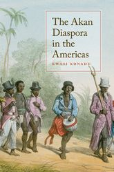 The Akan Diaspora in the Americas$