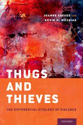 Thugs and ThievesThe Differential Etiology of Violence$
