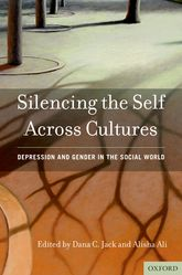 Silencing the Self Across Cultures - Depression and Gender in the Social World | Oxford Scholarship Online