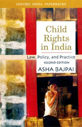 Child Rights in IndiaLaw, Policy, and Practice