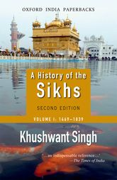 A History of the SikhsVolume 1: 1469-1838$