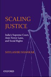 Scaling JusticeIndia's Supreme Court, Social Rights, and Civil Liberties$