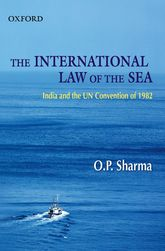 The International Law of the Sea – India and the UN Convention of 1982 | Oxford Scholarship Online