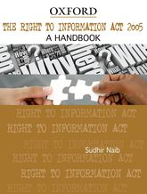 The Right to Information Act 2005A Handbook$