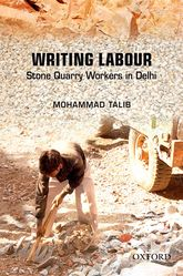 Writing LabourStone Quarry Workers in Delhi$