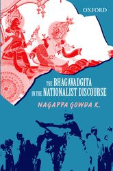 The Bhagavadgita in the Nationalist Discourse