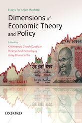 Dimensions of Economic Theory and PolicyEssays for Anjan Mukherji$