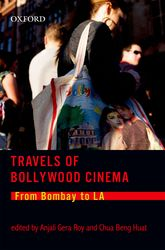 Travels of Bollywood CinemaFrom Bombay to LA$