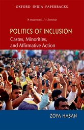 Politics of InclusionCastes, Minorities, and Affirmative Action$