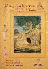 Religious Interactions in Mughal India$