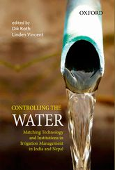 Controlling the WaterMatching Technology and Institutions in Irrigation Management in India and Nepal$