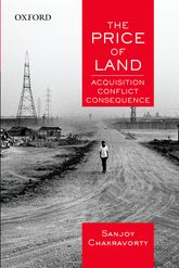 The Price of Land – Acquisition, Conflict, Consequence - Oxford Scholarship Online