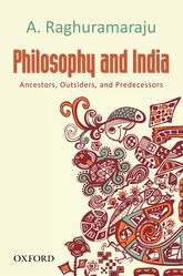 Philosophy and IndiaAncestors, Outsiders, and Predecessors$