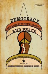 Democracy, Sustainable Development, and Peace - New Perspectives on South Asia | Oxford Scholarship Online