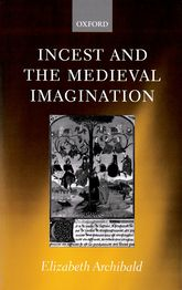 Incest and the Medieval Imagination$