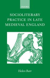 Socioliterary Practice in Late Medieval England