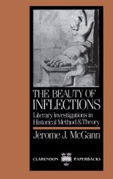The Beauty of InflectionsLiterary Investigations in Historical Method and Theory