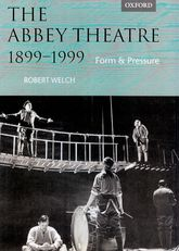 The Abbey Theatre, 1899-1999