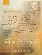 Jacob Wackernagel, Lectures on SyntaxWith Special Reference to Greek, Latin, and Germanic$