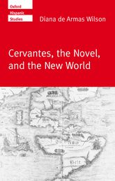 Cervantes, the Novel, and the New World