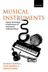 Musical InstrumentsHistory, Technology, and Performance of Instruments of Western Music$