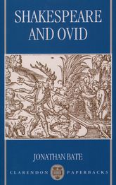 Shakespeare and Ovid | Oxford Scholarship Online