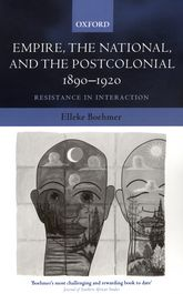 Empire, the National, and the Postcolonial, 1890-1920Resistance in Interaction$