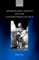 Shakespeare's Hamlet and the Controversies of Self$