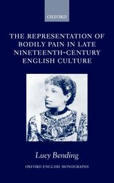 The Representation of Bodily Pain in Late                         Nineteenth–Century English Culture$