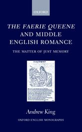 The Faerie Queene and Middle English Romance: The Matter of Just Memory$
