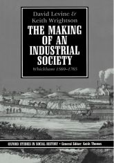 The Making of an Industrial Society – Whickham 1560-1765 - Oxford Scholarship Online