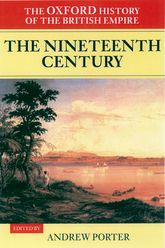 The Oxford History of the British Empire: Volume III: The Nineteenth Century$