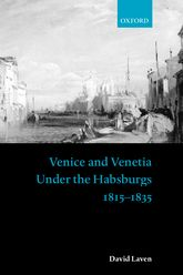 Venice and Venetia under the Habsburgs$