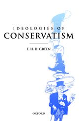Ideologies of Conservatism – Conservative Political Ideas in the Twentieth Century | Oxford Scholarship Online