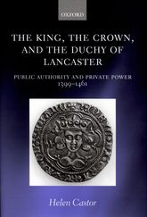The King, the Crown, and the Duchy of LancasterPublic Authority and Private Power, 1399-1461$