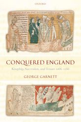 Conquered EnglandKingship, Succession, and Tenure 1066-1166$
